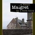 Georges Simenon: Maigret és a bíró háza