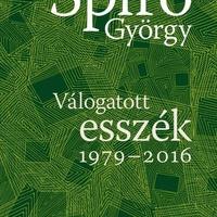 Spiró György: Válogatott esszék 1979–2016
