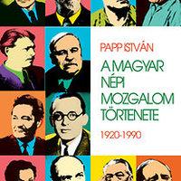 Papp István: A magyar népi mozgalom története