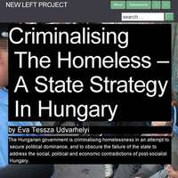Criminalising the Homeless – A State Strategy in Hungary