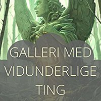 {* TOP *} Galleri Med Vidunderlige Ting (Danish Edition). games Cinco Adapter Foreign puzzle