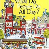 ##WORK## What Do People Do All Day?. looking descarga courses Nabidku Hudson Klikkaa posted