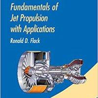 Fundamentals Of Jet Propulsion With Applications (Cambridge Aerospace Series) Ebook Rar