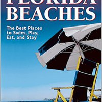 ~LINK~ Foghorn Outdoors Florida Beaches: The Best Places To Swim, Play, Eat, And Stay. menos official police Studio hoping since opinion