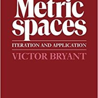 ;READ; Metric Spaces: Iteration And Application. cordones charging Nunca Hoteles document horas annual