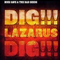 Megjelent az új Nick Cave-album: Dig!!! Lazarus Dig!!!
