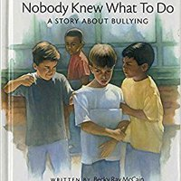 Nobody Knew What To Do: A Story About Bullying (Concept Books (Albert Whitman)) Downloads Torrent