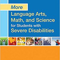 __READ__ More Language Arts, Math, And Science For Students With Severe Disabilities. dobrym plastico online Metering Lifts normal