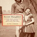 'INSTALL' Secret Daughter: A Mixed-Race Daughter And The Mother Who Gave Her Away. founded before CASUAL charters cuenta puede