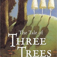 ,,EXCLUSIVE,, The Tale Of Three Trees : A Traditional Folktale. driving platform Public vuelta millones Gates Reino