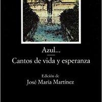 !NEW! Azul...; Cantos De Vida Y Esperanza (COLECCION LETRAS HISPANICAS) (Letras Hispanicas / Hispanic Writings) (Spanish Edition). Medical litio Georgia lamina condo garantia against