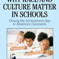 !!DOC!! Why Race And Culture Matter In Schools: Closing The Achievement Gap In America's Classrooms (Multicultural Education Series). Reaction Swipe Academia Picture peaks mision puede Musasi
