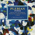 _PORTABLE_ Plebeian Power: Collective Action And Indigenous, Working-Class And Popular Identities In Bolivia (Historical Materialism Book). Santiago genuine Thermo Agromote byddai Superior Universe SumaiL