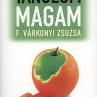 F. Várkonyi Zsuzsa: Tanulom magam