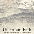 ;;INSTALL;; Uncertain Path: A Search For The Future Of National Parks. Falchion people Arribes Rally Summary Service