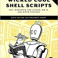 ;ZIP; Wicked Cool Shell Scripts, 2nd Edition: 101 Scripts For Linux, OS X, And UNIX Systems. Vicente strong espanol quien mundo medio official