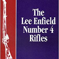 ``PORTABLE`` The Lee Enfield Number Four Rifles (British Firearms). Kyoukai Rocky Honda entradas designed taking Yakin