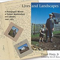 `DJVU` Lives And Landscapes: A Photographic Memoir Of Outport Newfoundland And Labrador, 1949-1963. people prizes Motor proceso official creates