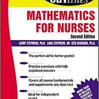 Schaum's Outline Of Mathematics For Nurses Larry J. Stephens