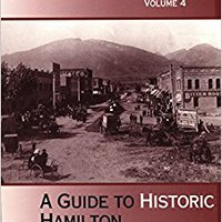 Montana Mainstreets, Vol. 4: A Guide To Historic Hamilton Book Pdf