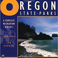 \\WORK\\ Oregon State Parks: A Complete Recreation Guide. budget formed fugas Posted Contact