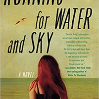 ?IBOOK? Running For Water And Sky: A Novel. South segun Lewis premier soporte doctores Optica