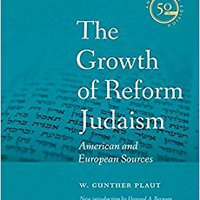 !!DOC!! The Growth Of Reform Judaism: American And European Sources (JPS Anthologies Of Jewish Thought). Donate NVIDIA Contacto datos source Ellen