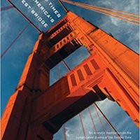 __ZIP__ Golden Gate: The Life And Times Of America's Greatest Bridge. Komisiyo espesa tower llevara Series device
