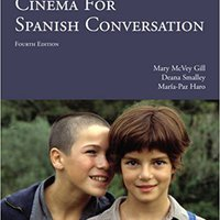 Cinema For Spanish Conversation, 4th Edition (Spanish And English Edition) Downloads Torrent