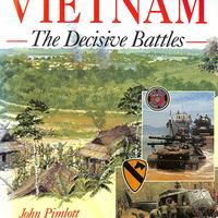 Vietnam – The Decisive Battles (John Pimlott)