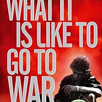 What It Is Like To Go To War (Karl Marlantes)