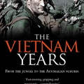The Vietnam Years (Michael Caulfield)