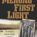Mekong First Light (J. W. Callaway)