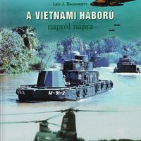 A vietnami háború napról napra (Leo J. Daugherty)