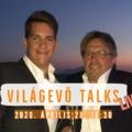 Világevő Talks: Bíró Lajos világmegváltó gondolatai