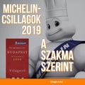 Michelin-csillagok 2019. A szakmai szerint.