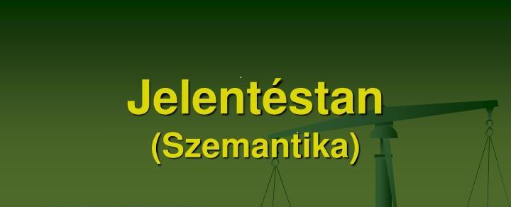jelent-stan-szemantika-n.jpg