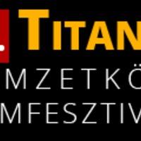 Versenyfilmek a 21. Titanic Nemzetközi Filmfesztiválon