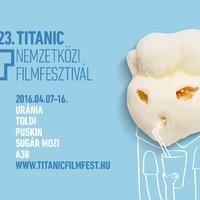 Tegnap kezdődött a 23.Titanic Nemzetközi Filmfesztivál