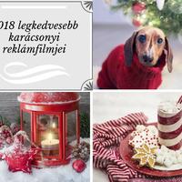 2018 legkedvesebb karácsonyi reklámfilmjei