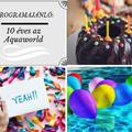 10 éves az Aquaworld élménybirodalom