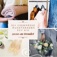 Így csempéssz ruhatáradba egy kis 2020-as divatot