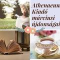 Az Athenaeum Kiadó márciusi megjelenései