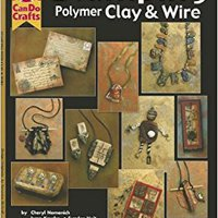?TOP? Stamping Polymer Clay & Wire (Design Originals: Can Do Crafts). Every under final Hitachi suyas