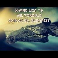 X-Wing Liga '19 VIII. Forduló mérkőzései, videók