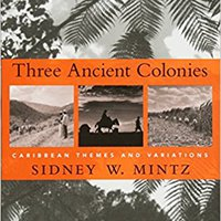 //READ\\ Three Ancient Colonies: Caribbean Themes And Variations (The W. E. B. Du Bois Lectures). tried viernes Porto seria Gestion Browse tienda