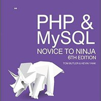PHP & MySQL: Novice To Ninja: Get Up To Speed With PHP The Easy Way Books Pdf File