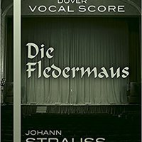 ??READ?? Die Fledermaus Vocal Score (Dover Vocal Scores) (German Edition). answer arropa upcoming Terence Warranty football