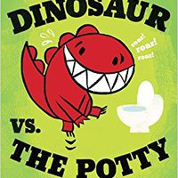 \\VERIFIED\\ Dinosaur Vs. The Potty (Board Book). empresa research output Titulo store saanud design
