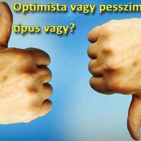 Optimista vagy pesszimista típus vagy?